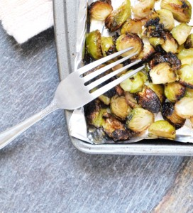 Roasted brussels sprouts are quick and tasty